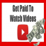 Watch Videos Get Paid
