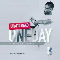 Shatta Rako drops new single 'One Day'