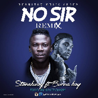 Stonebwoy ft Burna Boy on ' No Sir remix'