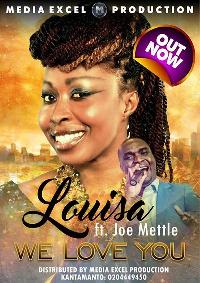 Louisa 'I love you (ft Joe Mettle)