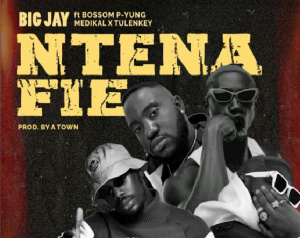Big Jay preaches about handwork in new banger titled 'Ntena Fie'