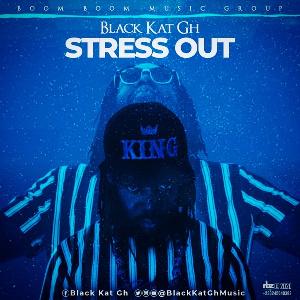 Black Kat, Stress Out