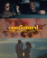 Darkovibes, Kwesi Arthur and Joey B entangled in a love web in new video for 'Confirmed'