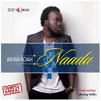 Akwaboah to drop Naadu