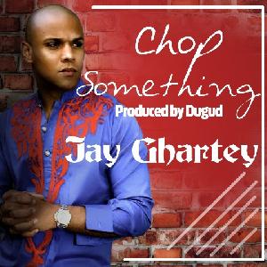 Jay Ghartey Chop Gh