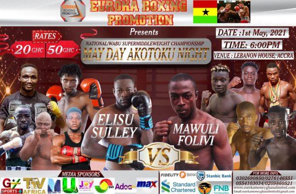 Euroka Boxing Promotions presents 'May Day Akotoku' at Lebanon House