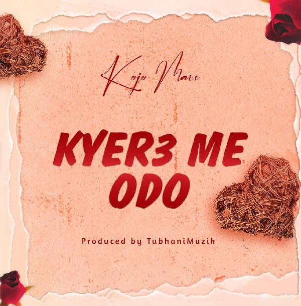 Kyere Me Odo is Kojo Mars' was released on Aprlil 30, 2021
