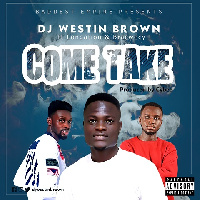 Official cover of 'Come Take' by Dj Westin Brown featuring Longnation and Bra Cwecy