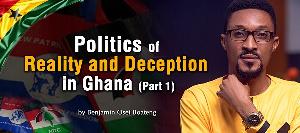 Politics Of Reality N Deception Benjamin Boateng