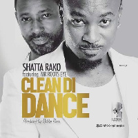 Shatta Rako and Root Eye on 'Clean di dance'