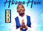 Gospel musician MiQ B releases 'Abamu Awie'