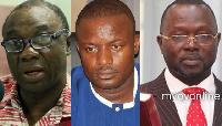 Kwabena Donkor, John Jinapor and Dominic Ayine