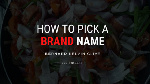 7 Strategies for creating a brand name