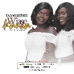 Ghanaian twin gospel duo TammySisters