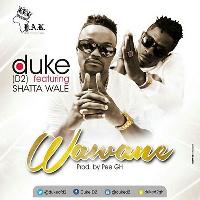 Duke D2 & Shatta Wale