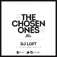 DJ Loft 'The Chosen Ones Mix'