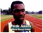 Ferdie Ato Adoboe holds a 29 years record as Guinness World Records fastest 100m backwards runner