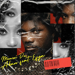 'Mansei da' by Akan ft Efya