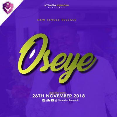 Nyameba Asamoah to release hit single 'Oseye' on November 26