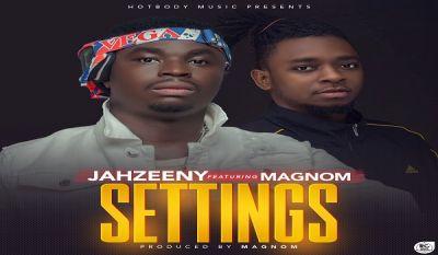 Jahzeeny - Settings (Feat Magnom) (Prod by Magnom)