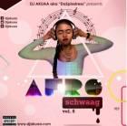 DjAkuaa aka DaSpinstress releases 'AfroSchwaag Vol. 6'
